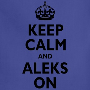 Keep Calm & ALEKS T-Shirts - Adjustable Apron