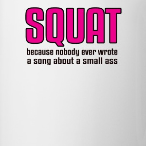 Squat Because - Coffee/Tea Mug