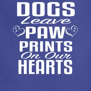 Dogs leave paw prints on our hearts - Adjustable Apron