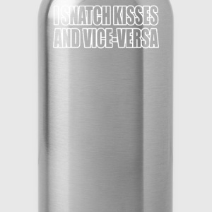 I SNATCH KISSES - Water Bottle