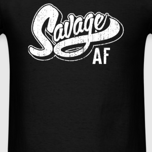 Savage AF - Men's T-Shirt