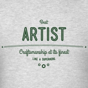 best artist - craftsmanship at its finest Hoodies - Men's T-Shirt