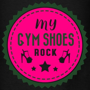 Pole dance: My gym shoes rock Bags & backpacks - Men's T-Shirt
