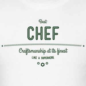 best chef - craftsmanship at its finest Hoodies - Men's T-Shirt