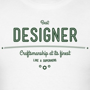 best designer - craftsmanship at its finest Hoodies - Men's T-Shirt
