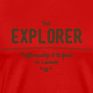 best explorer - craftsmanship at its finest Sportswear - Men's Premium T-Shirt