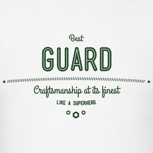 best guard - craftsmanship at its finest Hoodies - Men's T-Shirt