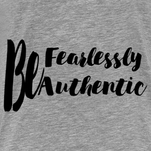 FEARLESSLY AND AUTHENTIC Hoodies - Men's Premium T-Shirt