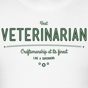 best veterinarian - craftsmanship at its finest Hoodies - Men's T-Shirt
