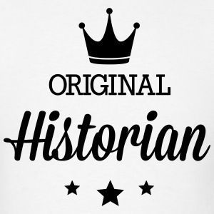 Original historian Hoodies - Men's T-Shirt