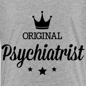 Original psychiatrist Kids' Shirts - Toddler Premium T-Shirt