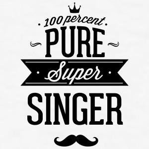 100 percent pure super singer Phone & Tablet Cases - Men's T-Shirt