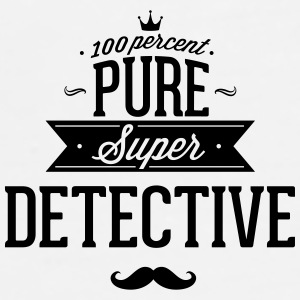100 percent pure super detective Phone & Tablet Cases - Men's Premium T-Shirt