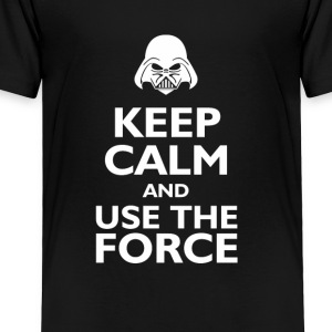 keep calm and use the force Kids' Shirts - Toddler Premium T-Shirt