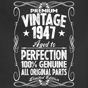 Premium Vintage 1947 Aged To Perfection 100%  T-Shirts - Adjustable Apron