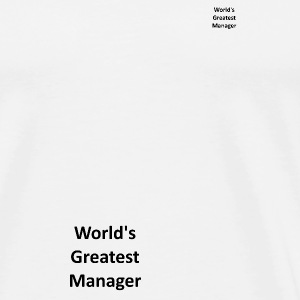 World's Greatest Manager - Men's Premium T-Shirt