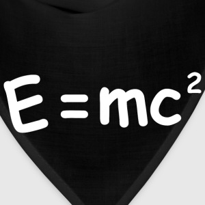 E Equals MC squared - Bandana