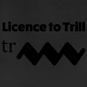 Licence to Trill - Leggings