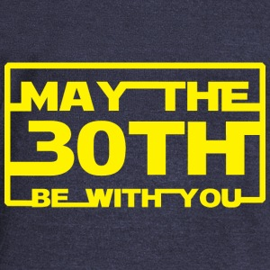 May the 30th be with you Hoodies - Women's Wideneck Sweatshirt
