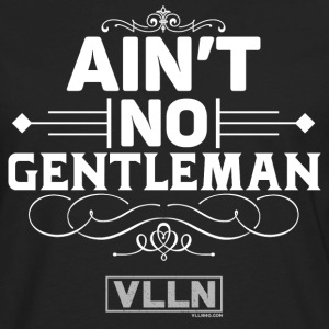 VLLN ain't no gentleman - Men's Premium Long Sleeve T-Shirt
