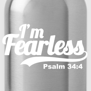 I'm Fearless Psalm 34:4 - Bible Verse Quote   - Water Bottle