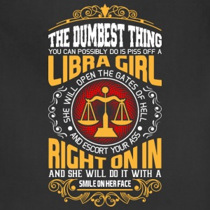 The Dumbest Thing You can Possibly do Libra Girl T-Shirts - Adjustable Apron