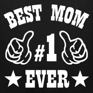 BEST MOM EVER2.png T-Shirts - Men's Premium Tank