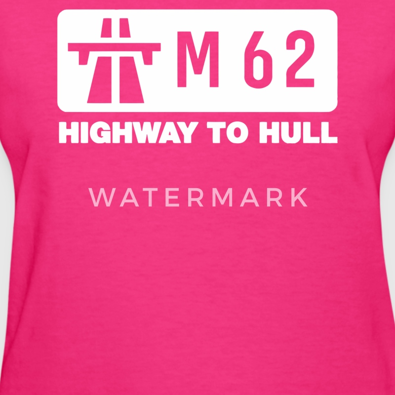 M62 Highway to Hull - Women's T-Shirt