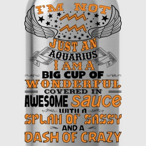 I'm not Just A Aquarius! Long Sleeve Shirts - Water Bottle