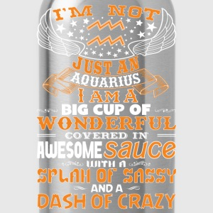 I'm not Just A Aquarius! Hoodies - Water Bottle