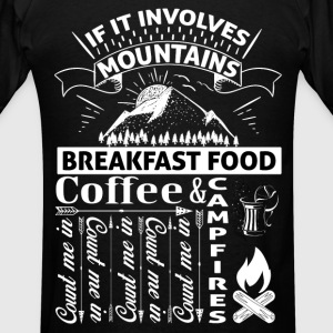 If it involves mountains... Hoodies - Men's T-Shirt