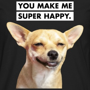 YOU MAKE ME SUPER HAPPY. Smiling Dog T-Shirts - Men's Premium Long Sleeve T-Shirt