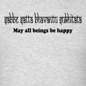 MAY ALL BEINGS BE HAPPY Sportswear - Men's T-Shirt