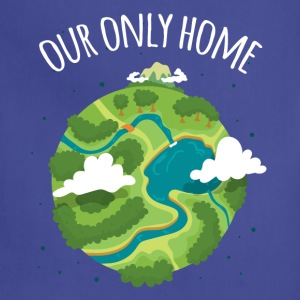 Our Only Home Ecology T-shirt T-Shirts - Adjustable Apron