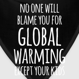 Global Warming Your Kids Ecology T-shirt T-Shirts - Bandana