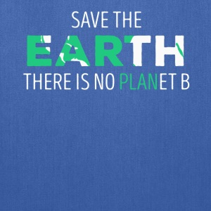 Save The Earth Ecology T-shirt T-Shirts - Tote Bag