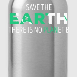 Save The Earth Ecology T-shirt T-Shirts - Water Bottle