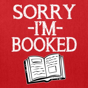 Sorry I'm Booked funny saying shirt  - Tote Bag