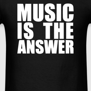 Music Is The Answer Printed - Men's T-Shirt