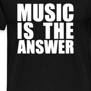 Music Is The Answer Printed - Men's Premium T-Shirt