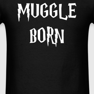 muggle born - Men's T-Shirt