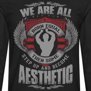 Some People Step Up And Become Aesthetic T-Shirts - Men's Premium Long Sleeve T-Shirt