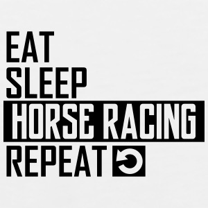 eat sleep horse racing Sportswear - Men's Premium Tank