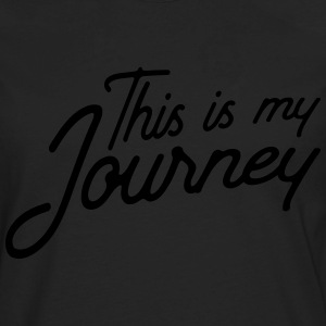 This is my journey T-Shirts - Men's Premium Long Sleeve T-Shirt