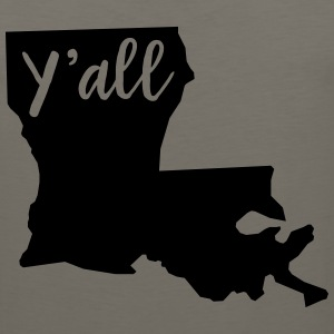 Y'all Louisiana T-Shirts - Men's Premium Tank