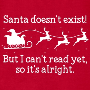 Santa Doesn't Exist! - Men's T-Shirt by American Apparel