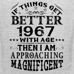 IF THINGS GET BETTER WITH AGE-1967 T-Shirts - Men's Premium Tank