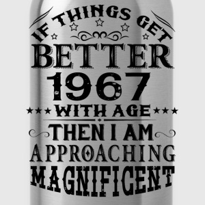 IF THINGS GET BETTER WITH AGE-1967 T-Shirts - Water Bottle