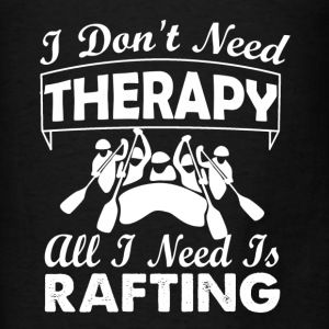 Rafting Therapy Shirts - Men's T-Shirt