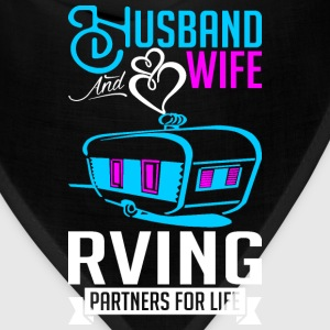 Husband And Wife RVing Partners For Life T-Shirts - Bandana